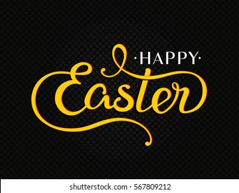 "VECTOR eps 10. Vintage greeting card for Easter. Hand drawn lettering text ""Happy Easter"" on grunge background. Bright Yellow color on black background. Happy Easter in modern style. Holiday card"