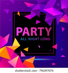 Vector faceted party poster, flyer. Modern 3d futuristic background
