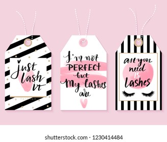 Vector fashion tags with Lashes quotes. Calligraphy phrase for lash makers, gift cards, sale cards, beauty blogs. Beautiful label. Perfect lashes. Closed eyes.