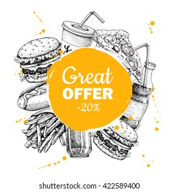 Vector fast food special offer. Hand drawn Junk food circle frame illustration. Soda, hot dog, pizza, burger and french fries drawing
