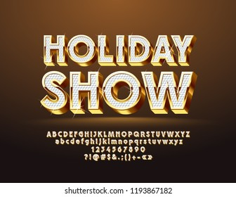 Vector festive chic Holiday Show logo with Alphabet. 3D Golden and White Font