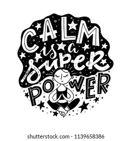 Vector Fitness typographic poster. Calm is a super power. Meditation girl in lotus pose. Motivational and inspirational illustration. Lettering. For yoga studio or fitness club.