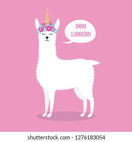 Vector flat cartoon white llama with flowers and horn with bubble imma llamacorn isolated on pink background