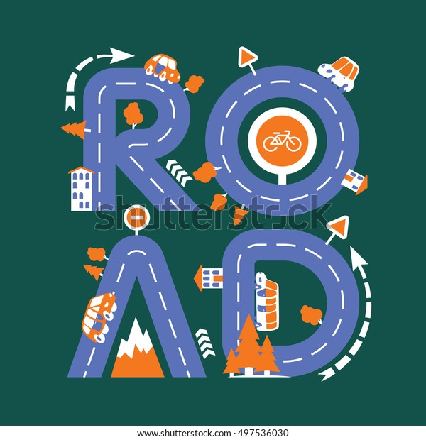 Vector flat illustration with baby styled inscription ROAD and traffic elements
