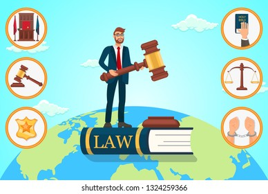 Vector Flat Illustration Lawyer Relies on Law. Man in Business Suit is Standing on Book With an Inscription Law in Hands Holding Judges Gavel. Judge Place Badge Police Officer Oath on Bible Scales.