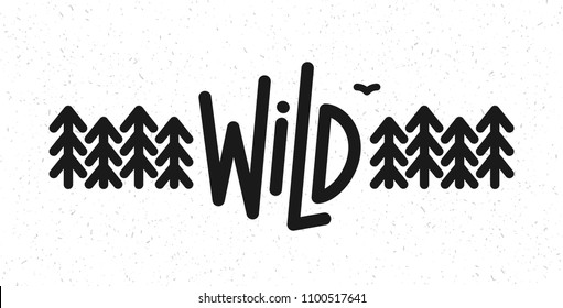 Vector flat illustration: Line typography lettering of Wild  pine forest and bird