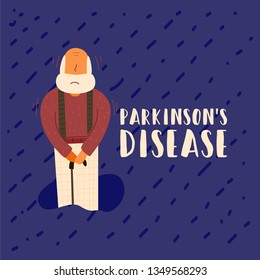 Vector Flat Parkinson's Disease Banner. Grandpa is standing on his legs with his hands holding a cane in a bearded suspenders. An elderly man needs care. He cowards and suffers jitters.