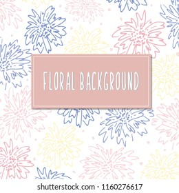 Vector Floral Background, Bright Blooms, Hand Drawn