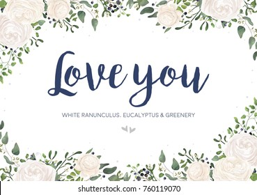 Vector floral card design: garden white, creamy Ranunculus flower, green Eucalyptus, greenery fern mistletoe leaves & berry bouquet. Wedding vector invitation, greeting. Watercolor style cute template