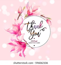 Vector Floral Spring Greeting Card, Vintage Flowers Bouquet, Magnolia, Thank You, botanical illustration on pink background.