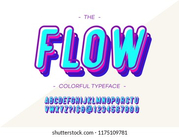 Vector flow font 3d bold style modern typography for logo, decoration, party poster, t shirt, book, greeting card, sale banner, printing on fabric. Cool alphabet. Trendy typeface. 10 eps