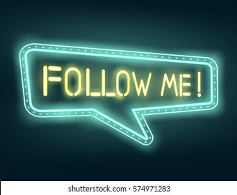 Vector follow me neon sign or banner  for social networks