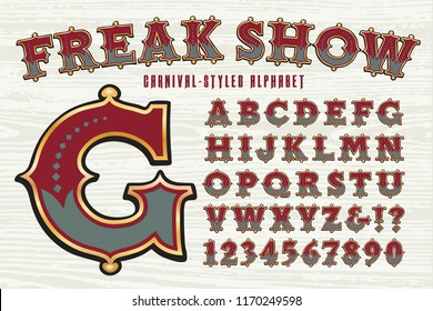 Vector font in the style of a circus or carnival alphabet. Freak Show is an ornate, old-style Americana lettering set that is reminiscent of antique sign painter lettering or a sideshow banner