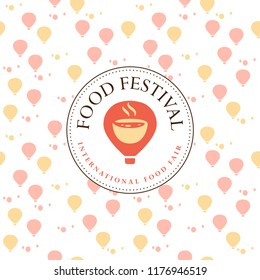 Vector food festival logo template in different color variants isolated. Restaurant, cafe, catering, food service emblem design. Logotype with air balloon and aroma bowl illustration, seamless pattern
