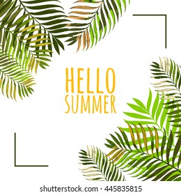 Vector frame with coconut palm leaves on white background. Hello summer background. Floral banner or poster design template with tropical green leaves.