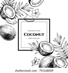 Vector frame with coconuts and tropical leaves .Hand drawn. Vintage style