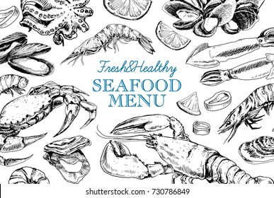 Vector frame with hand drawn seafood illustration - fresh lobster, crab, oyster, mussel, squid and spice. Decorative card or flyer design with sea food sketch. Vintage menu template.