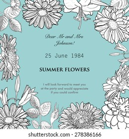 Vector frame made of hand drawn flowers: gerber, rose, lily, dahlia. Monochrome vintage illustration. Can use as element design, card, template, invitation, wedding, birthday etc