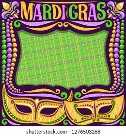 Vector frame for Mardi Gras with copy space, dark layout with illustration of yellow masks, traditional symbol of mardi gras - fleur de lis, colorful bead, lettering for words mardi gras on green.