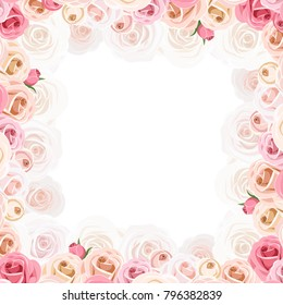 Vector frame with pink and white roses.
