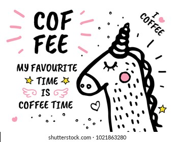 Vector freehand illustration background. Cover, banner with quote Coffee Time Is My Favourite hand drawn doodles hearts stars, animals cat, bear, unicorn
