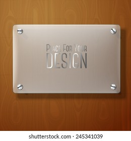 Vector frosted glass plate for your signs, on wooden background.
