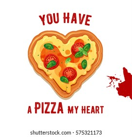 Vector fun Valentine's Day card You have a Pizza my heart. Classic Pizza Margherita illustration with cheese, tomatoes and basil leaves ingredients isolated on white background.