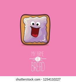 vector funky cartoon cute white sliced toast bread character with violet jam or jelly isolated on pink background. My name is bread concept illustration. funky kids food character