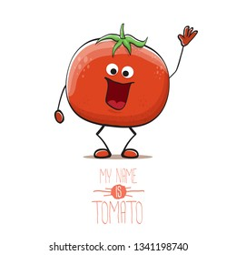 vector funny cartoon cute red smiling tomato character isolated on white background. My name is tomato. summer vegetable funky character