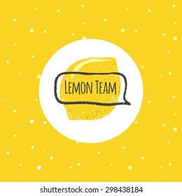 Vector funny lemon logo in trendy hand drawn doodle style with text bubble. Cute lemon logotype on bright yellow background with dots pattern.