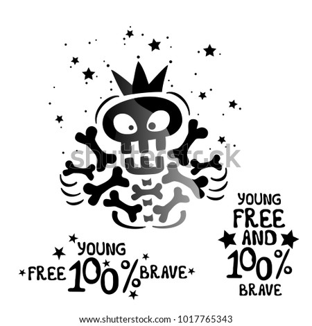 Vector Funny Pirate Skull With Bones And A Quote Young Free 100