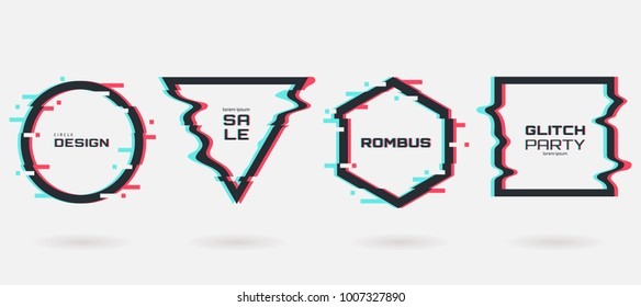 Vector glitch frames set. Geometric shapes with Tv distortion effect. Circle, triangle, rhombus and square with vhs glitch effect. Applicable for banner design,invitation, party flyer etc.