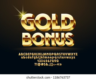Vector glossy Sign Gold Bonus. Luxury 3D Font. Chic Alphabet Letters, Numbers and Symbols.
