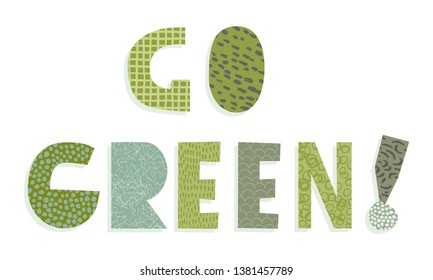 Vector Go Green Collage Word illustration with texture