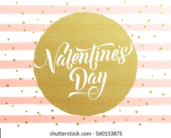 Vector gold Valentine Day text lettering with golden dots and watercolor white and pink stripes for luxurious greeting card.