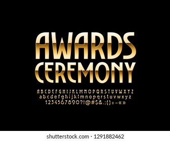 Vector Golden logo Awards Ceremony. Chic glossy Font. Reflective Alphabet Letters, Numbers and Symbols.