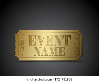 Vector golden metalic ticket template for your event on a dark background