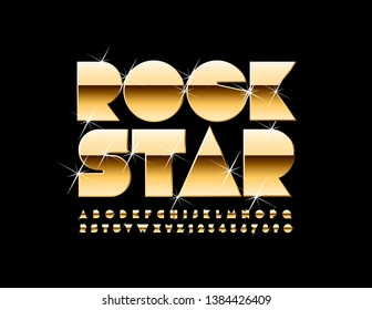 Vector golden poster Rock Star. Luxury sparkling Font. Elite Alphabet Letters, Numbers and Symbols with glitter