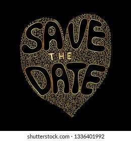 Vector golden Save the date words hand written custom calligraphy isolated on black. Elegant ornate gold lettering.