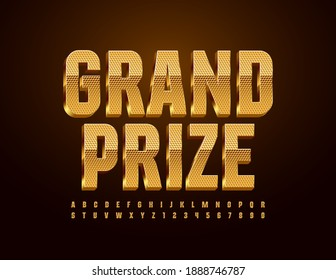 Vector golden text Grand Prize. 3D Textured Font. Premium set of Alphabet Letters and Numbers