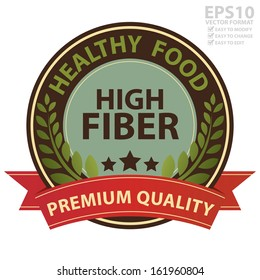 Vector : Graphic For Healthy, Weight Loss, Diet or Fitness Product Present By Brown Vintage Style Healthy Food High Fiber Icon With Red Premium Quality Ribbon Isolated on White Background