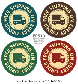 Vector : Graphic For Promotional Sale or Marketing Campaign Present By Colorful Vintage Style Free Shipping on Every Order Icon, Badge, Label, Button or Sticker Isolated on White Background