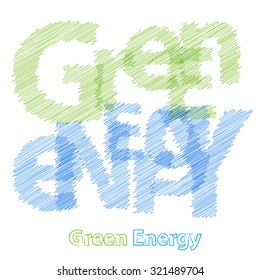 Vector Green Energy. Broken text scrawled