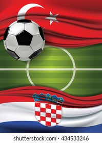 Vector of green soccer filed with A soccer ball and Turkey flag visit Croatia flag. European football championship concept. The match between the national teams of Turkey against Croatia.