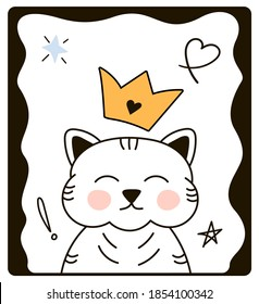 Vector greeting card with a cat with a crown in Doodle style. Vector illustration on a white background, cat in a frame, hearts, crown. For Valentine's day, greeting cards, fabrics, posters.