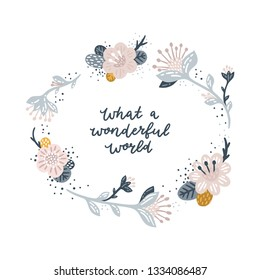 Vector greeting card with floral wreath and hand drawn phrase Patel colors Love card with flowers and feathers
