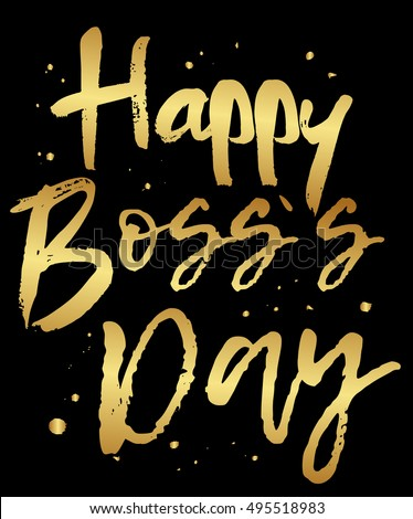 Vector greeting card happy boss day stock vector royalty free vector greeting card happy boss day golden modern calligraphy isolated on black background m4hsunfo