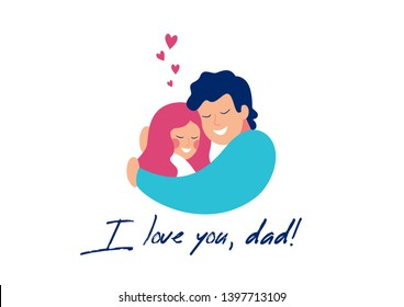 Vector greeting card for Happy Father's day of smiling young father embracing his daughter with love