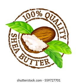 """Vector grunge rubber stamp """"100% quality shea butter"""" on a white background. Shea nuts, butter and green leaves."""