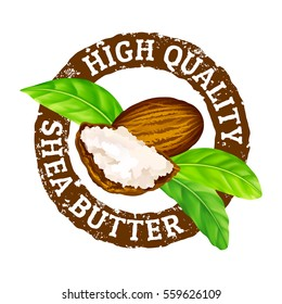 "Vector grunge rubber stamp ""High quality shea butter"" on a white background. Shea nuts, butter and green leaves."